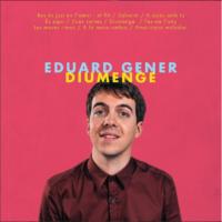 Diumenge - Eduard Gener
