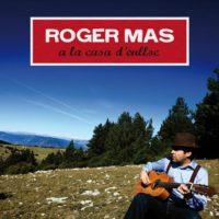 A la casa d'enlloc - Roger Mas