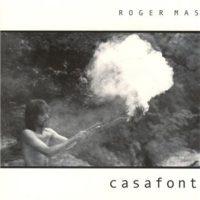 Casafont - Roger Mas